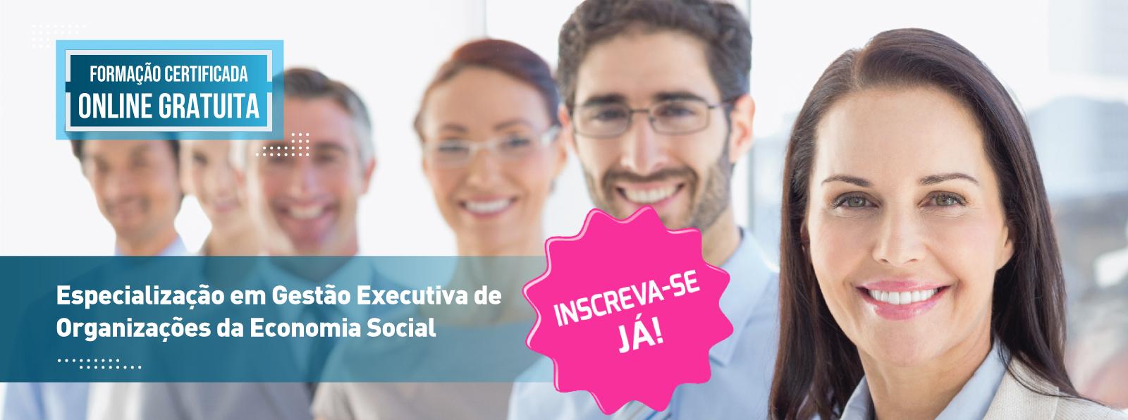 Especialização em Gestão Executiva de Organizações da Economia Social